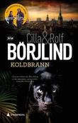 """""""Koldbrann"""" av Cilla Börjlind"""