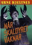 """""""Når skaldyret vaknar"""" av Arne Hjeltnes"""