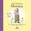 """Her kommer mormor"" av Marianne Koch Knudsen"