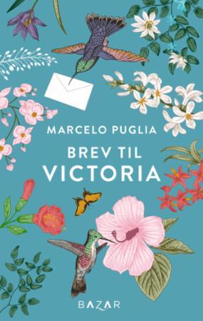 """Brev til Victoria"" av Marcelo Puglia"