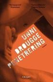 """""""Penetrering"""" av Unni Drougge"""