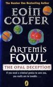 """Artemis Fowl - the opal deception"" av Eoin Colfer"