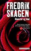 """""""Blomster og blod"""" av Fredrik Skagen"""