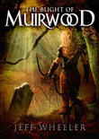 """The Blight of Muirwood - Legends of Muirwood Book 2"" av Jeff Wheeler"
