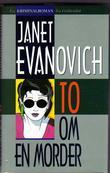 """""""To om en morder"""" av Janet Evanovich"""