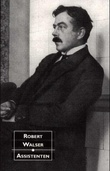 """Assistenten - roman"" av Robert Walser"