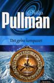 """""""Det gylne kompasset - den mørke materien I"""" av Philip Pullman"""