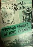 """""""Hvorfor spurte de ikke Evans?"""" av Agatha Christie"""