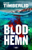 """Blodhemn"" av Rune Timberlid"