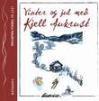 """""""Vinter og jul med Kjell Aukrust"""" av Kjell Aukrust"""