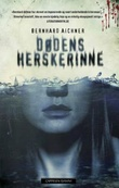 """""""Dødens herskerinne"""" av Bernhard Aichner"""