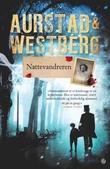 """""""Nattevandreren - kriminalroman"""" av Tore Aurstad"""