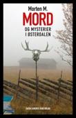 """""""Mord og mysterier i Østerdalen - roman"""" av Morten M."""