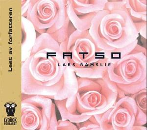 """Fatso"" av Lars Ramslie"