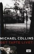 """""""Det tapte livet"""" av Michael Collins"""