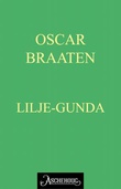"""""""Lilje-Gunda fortellinger"""" av Oskar Braaten"""