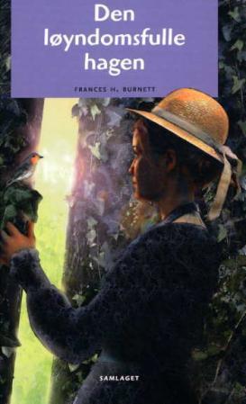 """""""Den løyndomsfulle hagen"""" av Frances H. Burnett"""