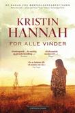 """""""For alle vinder"""" av Kristin Hannah"""