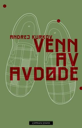 """""""Venn av avdøde"""" av Andrej Kurkov"""