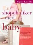"""En shopoholiker med baby"" av Sophie Kinsella"