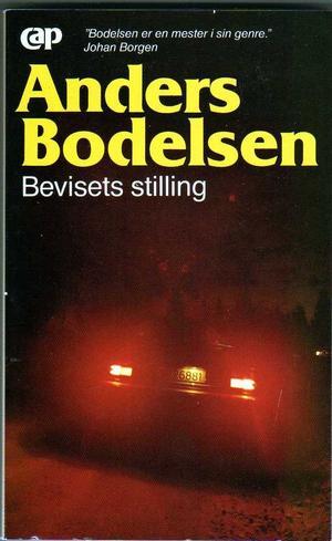"""""""Bevisets stilling"""" av Anders Bodelsen"""