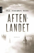 """Aftenlandet - roman"" av Ole Asbjørn Ness"