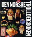 """""""Den norske trolldeigboken"""" av Tone Bergli Joner"""