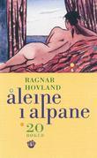 """""""Åleine i Alpane - 20 bøker"""" av Ragnar Hovland"""