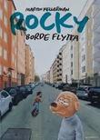 """""""Rocky borde flytta"""" av Martin Kellerman"""