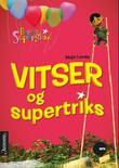 """""""Vitser og supertriks - barnas supershow"""" av Maja Lunde"""