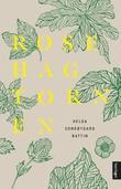 """Rosehagtornen - roman"" av Helga Songøygard Battin"
