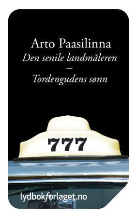 """""""Den senile landmåleren ; Tordengudens sønn"""" av Arto Paasilinna"""