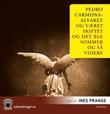 """""""Og været skiftet og det ble sommer og så videre"""" av Pedro Carmona-Alvarez"""