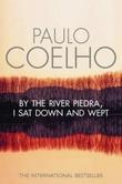 """""""By the river Piedra I sat down and wept"""" av Paulo Coelho"""