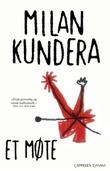 """Et møte"" av Milan Kundera"
