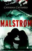 """Malstrøm"" av Caterina Cattaneo"
