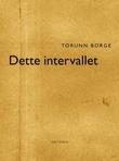 """""""Dette intervallet"""" av Torunn Borge"""