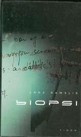 """Biopsi"" av Lars Ramslie"