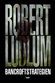 """Bancroftstrategien"" av Robert Ludlum"