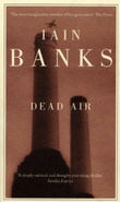 """Dead air"" av Iain Banks"