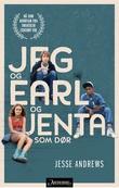 """""""Jeg og Earl og jenta som dør"""" av Jesse Andrews"""