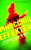 """""""Pinocchioeffekten - 130 sannheter om hvordan du fungerer"""" av Henrik Diamant"""