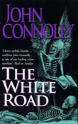"""The white road"" av John Connolly"