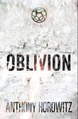 """Oblivion - the power of five"" av Anthony Horowitz"