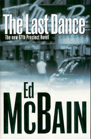 """The last dance - a novel of the 87th precinct"" av Ed McBain"