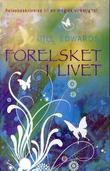 """""""Forelsket i livet - reisebeskrivelse til en magisk virkelighet"""" av Gill Edwards"""
