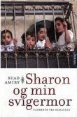 """""""Sharon og min svigermor - dagbøker fra Ramallah"""" av Suad Amiry"""