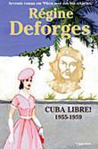 """""""Cuba libre! - 1955-1959"""" av Régine Deforges"""
