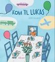 """""""Kom til Lukas"""" av Akin Düzakin"""