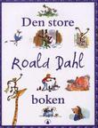 """""""Den store Roald Dahl boken"""" av Roald Dahl"""